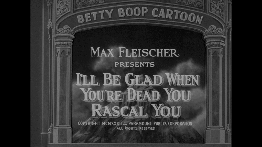 I'll be Glad When You're Dead (You Rascal You) 1932